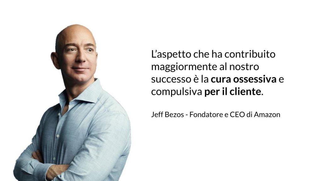 Jeff Bezos, fondatore di Amazon, dice che il loro successo è derivato dall'ossessione che hanno per i clienti