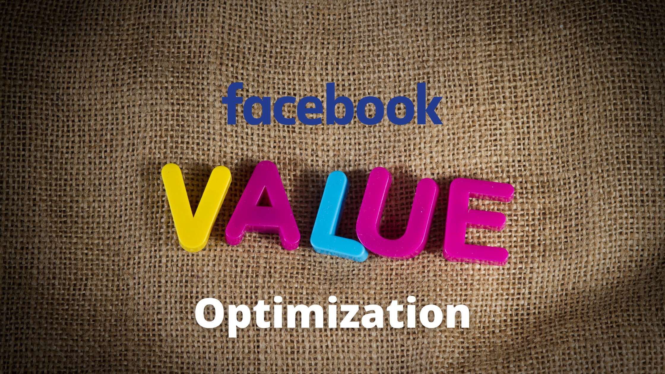 Value Optimization su Facebook Ads: cos'è e come funziona
