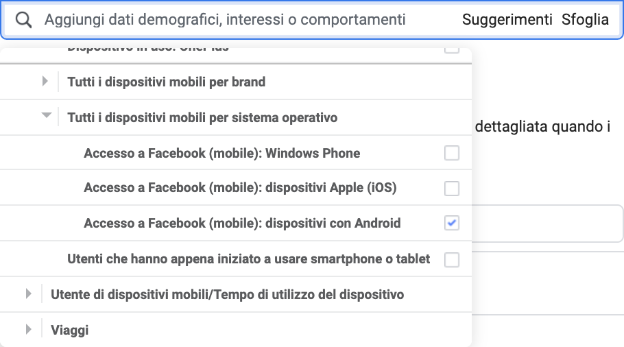 Un test interessante che puoi fare riguarda l'utilizzo di un behaviour che comprenda solo gli utenti che hanno effettuato l'accesso a Facebook da dispositivi Android.