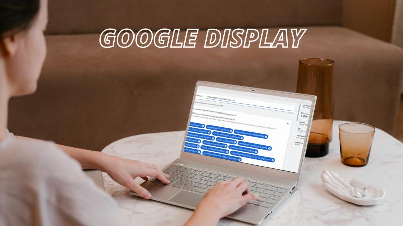 Caso studio Google Display: come usare la Google Display Network per un progetto di lead generation
