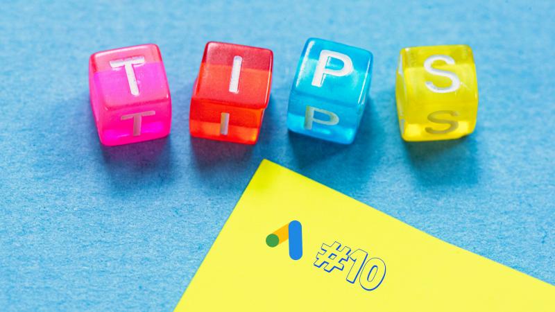 10 Consigli per Google ADS Performanti